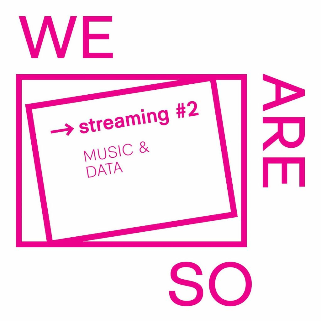 we are so streaming #2: Music & Data